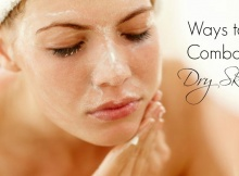 Best Ways to Combat Dry Skin