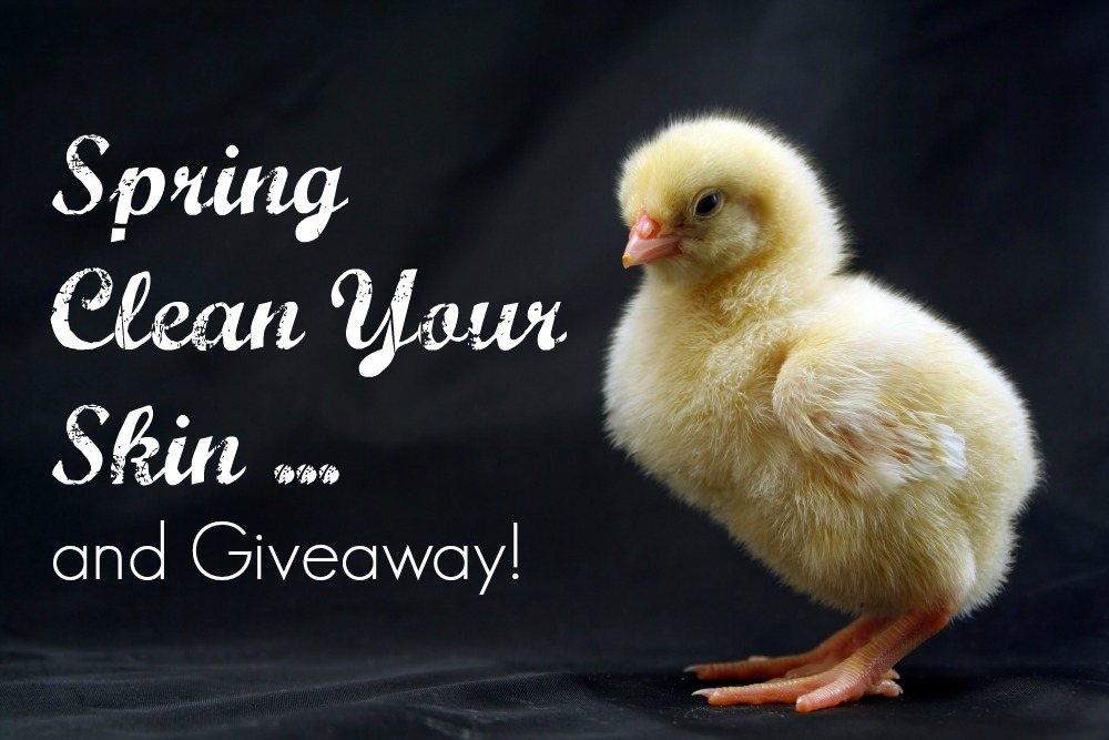 Spring Clean Your Skin and Giveaway - Beauty Awesome