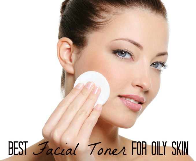 Best Facial Toner for Oily Skin - Beauty Awesome