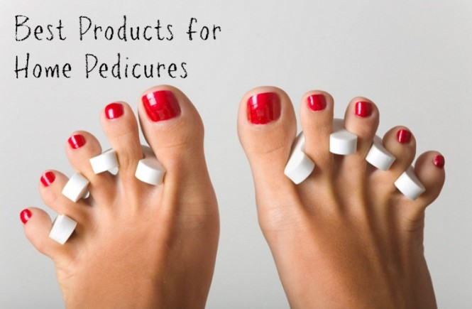 Best Products for Home Pedicures