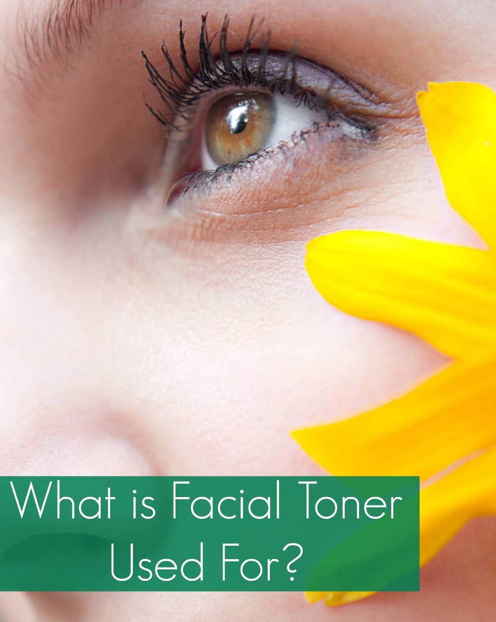 What Is Facial Toner Used For