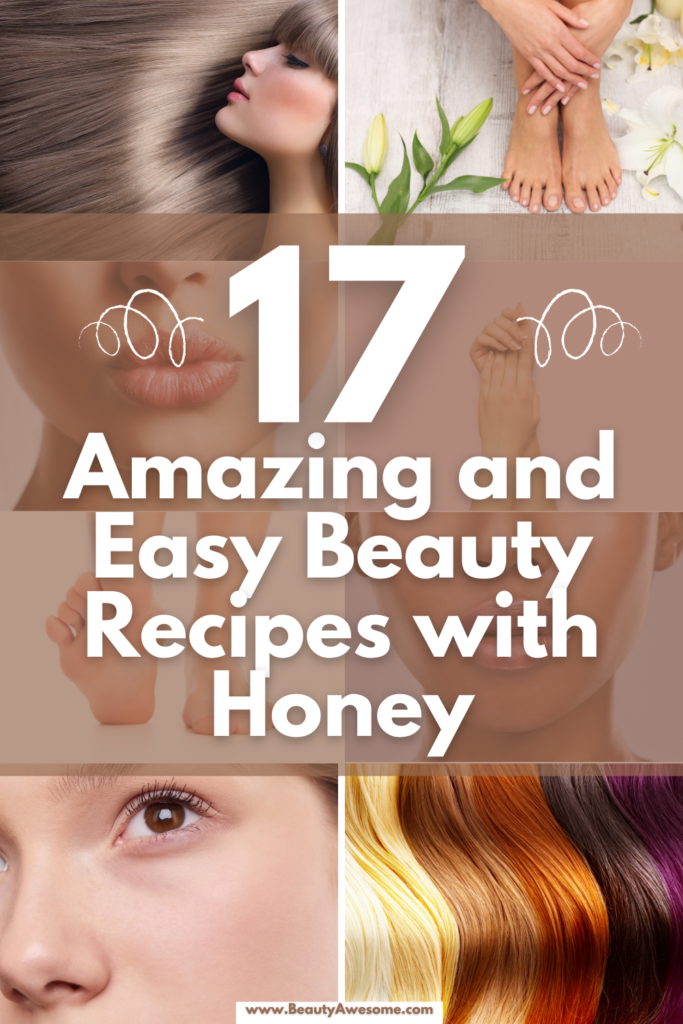 17 Amazing and Easy Beauty Recipes with Honey